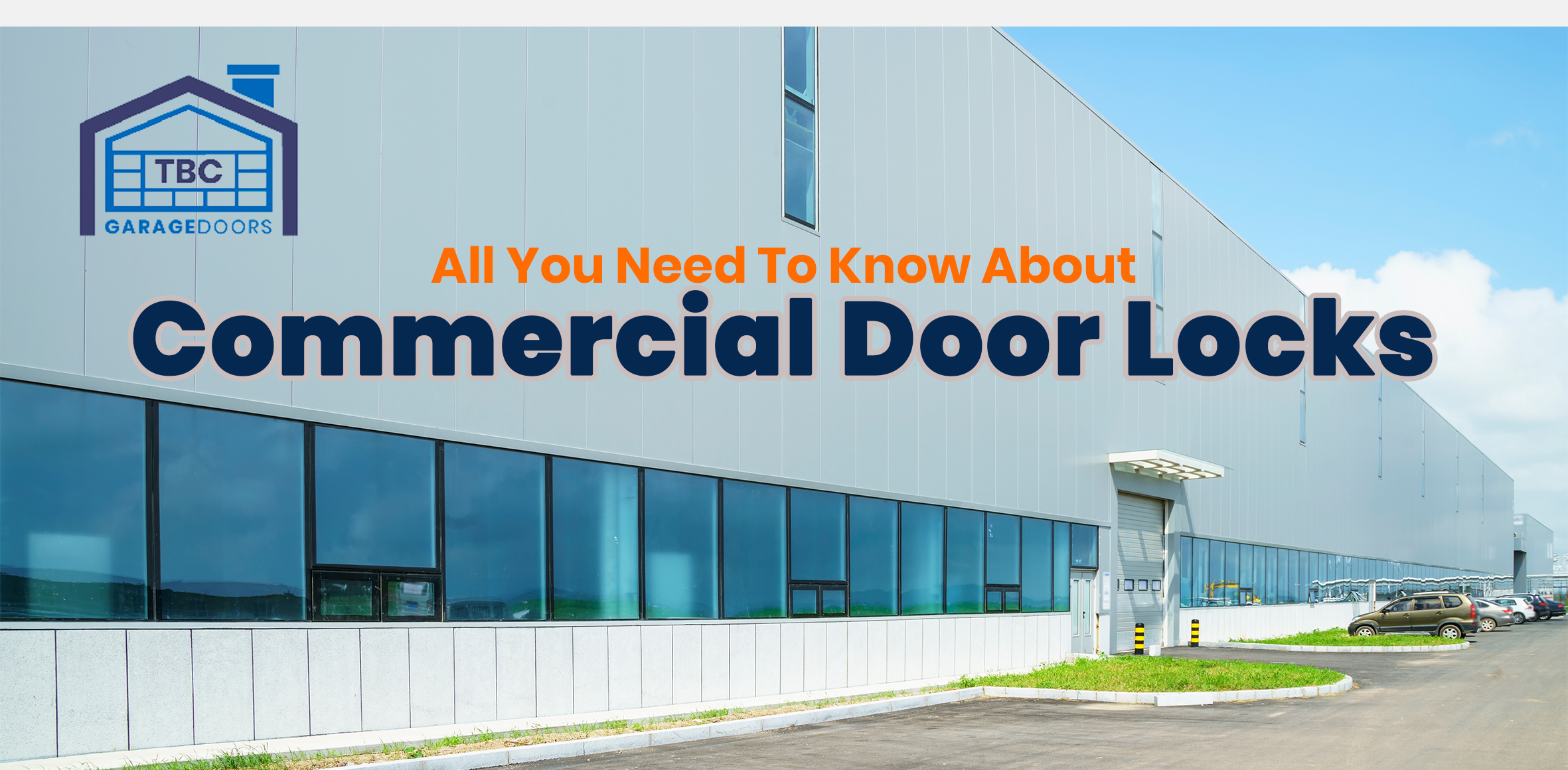 All You Need To Know About Commercial Door Locks