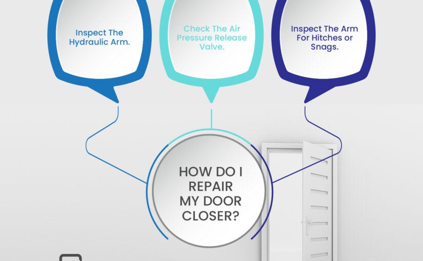 How Do I Repair My Broken Door-closer?